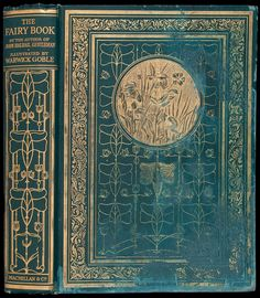 The Fairy Book Author: [Mulock, Diana Maria] Description: Illustrated by Warwick Goble. First English Goble Edition. Macmillan & Co. Date Published: 1913. London