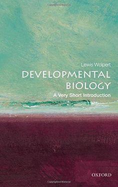 Developmental Biology: A Very Short Introduction by Lewis... https://www.amazon.com/dp/0199601194/ref=cm_sw_r_pi_dp_x_eL5IybNM3PMWY