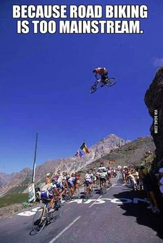 Like something a bit different? Riding against (or above..) the crowd..