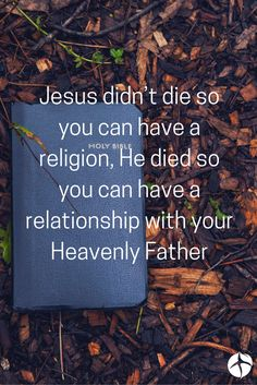 Christianity in its purest form is not a religion but a relationship with God.