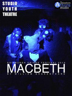 Studio Youth Theatre Macbeth Edinburgh Fringe 2013.