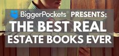 This is a list of over twenty of the best real estate books, organized by topic…