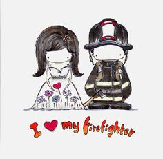 I love my firefighter by Anastasia b. nicole