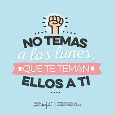 Feliz lunes para todos!! #lunes #eslunes #hoyeslunes #lunesconactitud #logratusobjetivos #sefeliz #serfelizesgratis by emiidesigns