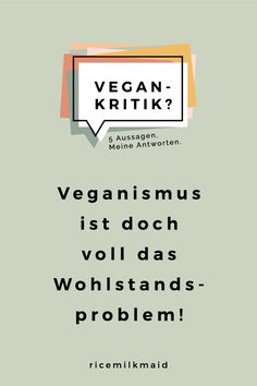 Vegan-Kritik #3: Fragen und Antworten eines Veganers - ricemilkmaid