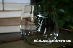 Full of Great Ideas: Monogrammed Wine Glasses