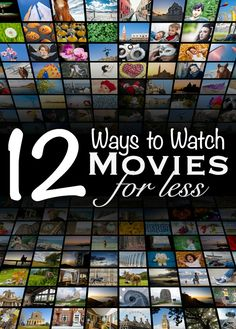 12 Ways to Watch Movies for Less