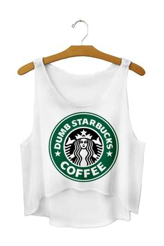 Crop Top Dumb Starbucks | Citizens of Tomorrow