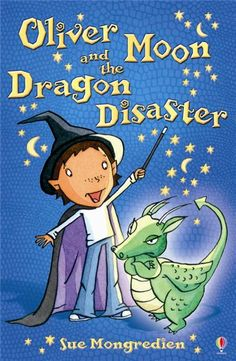 oliver moon and the dragon disaster - oliver moon series #2