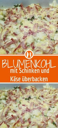 Cauliflower baked with ham and cheese- Blumenkohl mit Schinken und Käse überbacken Ingredients 1 st. Cauliflower 1 garlic clove 2 tbsp butter 2 tbsp parsley, chopped 250 g ham 3 eggs 100 ml milk 100 g melted cheese - Baked Cauliflower, Cauliflower Recipes, Cheese Ingredients, Baking Ingredients, Vegetable Recipes, Chicken Recipes, Musaka, Mexican Food Recipes, Ethnic Recipes