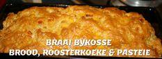 BRAAI BYKOSSE - BROOD, ROOSTERKOEK & PASTEIE Braai Recipes, Cooking Recipes, Sweet Chilli Sauce, Breakfast Meals, South African Recipes, Recipe For Mom, Lisa, Bread, Homemade