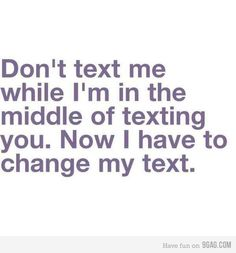 I hate when this happens.. I finally just don't text back and they can have a conversation with themselves!