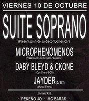 Suite Soprano + Microphenomenos + Daby Bleyd y Ckone + Jayder http://www.activohiphop.com/index.php?modo=pagenda