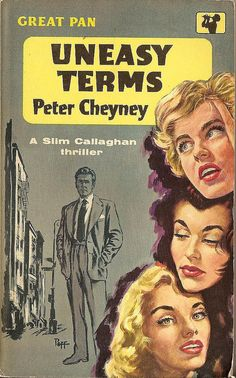 Peter Cheyney: Uneasy terms. #Pan Books, Cover art by Sam Peffer (Peff).