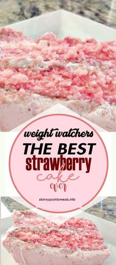 The Best Strawberry Cake Ever Low Calorie Desserts, Diet Desserts, Weight Watchers Desserts, Skinny Recipes, Ww Recipes, Cooking Recipes, Healthy Recipes, Weight Watcher Girl, Weight Watchers Smart Points