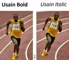 usain bolt | : | image tagged in usain bolt,memes,funny,funny memes | made w/ Imgflip meme maker