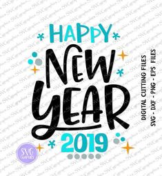 2 designs svgdxfeps 066 happy new year 2019 digital