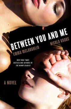 Between you and me by Emma McLaughlin and Nicola Kraus. Reunited with her cousin Kelsey when a job offer returns her to the home of her unhappy childhood in Oklahoma, Logan risks everything to secure her cousin's happiness while Kelsey's celebrity and controlling parents threaten her efforts to live a normal life. By the authors of The Nanny Diaries.