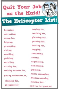 """Today's parents are not just """"helicopter parents...They are a jet-powered turbo attack model.-Hara Estroff Marano- Author, Nation of Wimps By now, you've probably heard of """"helicopter parenting"""" an..."""