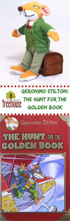 Geronimo Stilton: The Hunt for the Golden Book! Grandfather Williams was throwing me, Geronimo Stilton, a party for publishing books for 10 years! But he also asked me write a new book especially for the party, and I barely had any time. Then, right when I was about to send it to the printer, my computer was stolen. Cheese niblets, how terrible! It was up to me and my friends to find my computer and print my new book — all in time for the party!