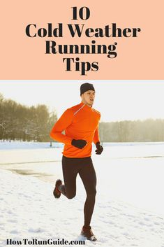 10 Cold Weather Running Tips - learn how to run in the winter with these crucial tips. Be safe and comfortable out there. Running In Cold Weather, Winter Running, Cold Weather Outfits, Running Workouts, Running Tips, Running Training, Trail Running, Treadmill Running, Race Training
