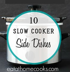 Side dish recipes for the slow cooker
