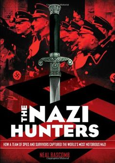 The Nazi Hunters: How a Team of Spies and Survivors Captured the World's Most Notorious Nazi by Neal Bascomb- A thrilling spy mission, a moving Holocaust story, and a first-class work of narrative nonfiction. Fiction Books For Kids, Books For Teens, Children's Book Awards, Nonfiction Books, Book Publishing, Spy, A Team, Argentina