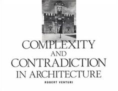 Complexity and Contradiction in Architecture Museum of Modern Art Papers on Architecture: Amazon.co.uk: Robert Venturi: Books