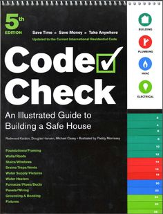 """An illustrated guide to building a safe house """"code check"""""""