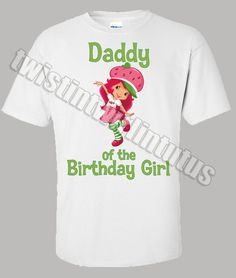 High quality Strawberry Shortcake Daddy shirt to match the birthday girl. Only $24.99!