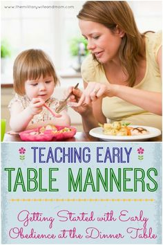 Positive parenting tips to get started with table manners! It's never too early to start!