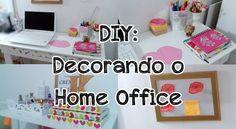 DIY: Decorando meu Home Office | Ideias gastando pouco