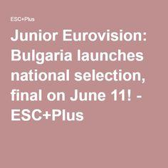 Junior Eurovision: Bulgaria launches national selection, final on June 11! - ESC+Plus