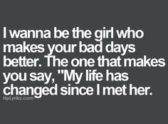 I think I am that girl for my hubby. ♡