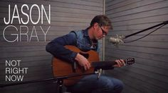 Jason Gray- Not Right Now (acoustic) These words couldn't be more perfect!