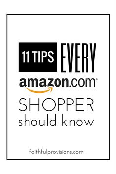 11 Tips Guide Every Amazon Shopper Should Know! Life Hacks for saving money on necessities and gifts