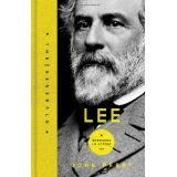 Lee: A Life of Virtue (The Generals) (Hardcover)By John Perry