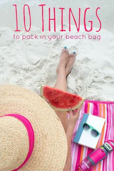 10 Things to Pack in Your Beach Bag | Don't forget these vacation essentials when traveling to your beach destination!