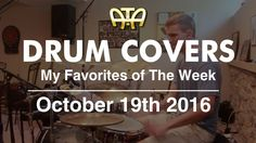 /ATA\ My Favorite Drum Covers This Week According To Adam (10-19-16)
