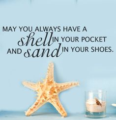 Coastal Decor Beach Vinyl Wall Decal Quote May you always have a shell in your pocket and sand in your shoes Words from SeaLubbers on Etsy. Beach Words, Beach Bathrooms, Coral, I Love The Beach, Beach Quotes, Just Dream, Dream Life, Beach Signs, Wall Quotes
