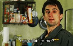 Trending GIF movie martin scorsese robert de niro taxi driver you talkin to me Classic Movie Quotes, Famous Movie Quotes, Martin Scorsese, Taxi Driver Quotes, Chauffeur De Taxi, Citations Film, I Robert, In And Out Movie, Very Tired