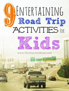 9 Entertaining Road Trip Activities for Kids