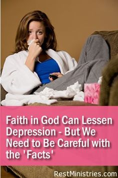 FAITH IN GOD CAN LESSEN DEPRESSION--but be careful how you look at this research. This is NOT saying if you have faith in God you won't suffer from depression. If anything, let's choose to have hope that depression can improve, but never use someone's faith against them as a reason for why they can heal themselves.