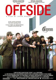 Offside (2006) ~ Ours d'Argent - Grand Prix du Jury ~ 56ème Berlinale.