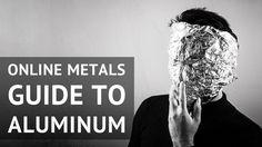 Online Metals Guide to Aluminum. #Aluminum #Metal #OnlineMetals