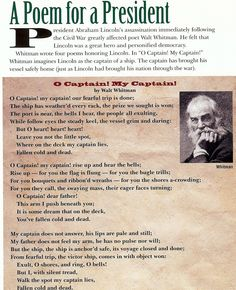 """President Lincoln's death so affected Walt Whitman that he wrote the infamous poem """"Oh Captain, My Captain""""!"""