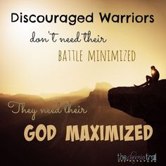 Are you discouraged? Read more about how Elisha prayed for his servant, who needed his eyes opened and his heart strengthened with confidence in the Lord of Hosts. Overwhelmed warriors don't need their battle minimized; they need their God maximized. The same is true for you.