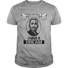 I Love Martin Luther King Jr I Have a dream T-Shirts