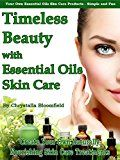 Free Kindle Book -   Timeless Beauty with Essential Oils Skin Care: Create Your Own Naturally Nourishing Essential Oils Skin Care Blends Check more at http://www.free-kindle-books-4u.com/health-fitness-dietingfree-timeless-beauty-with-essential-oils-skin-care-create-your-own-naturally-nourishing-essential-oils-skin-care-blends/