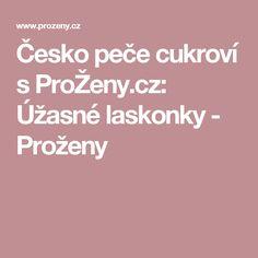 Česko peče cukroví s ProŽeny.cz: Úžasné laskonky - Proženy Czech Desserts, Food And Drink, Sweets, Xmas, Cookies, Bakken, Food, Crack Crackers, Goodies